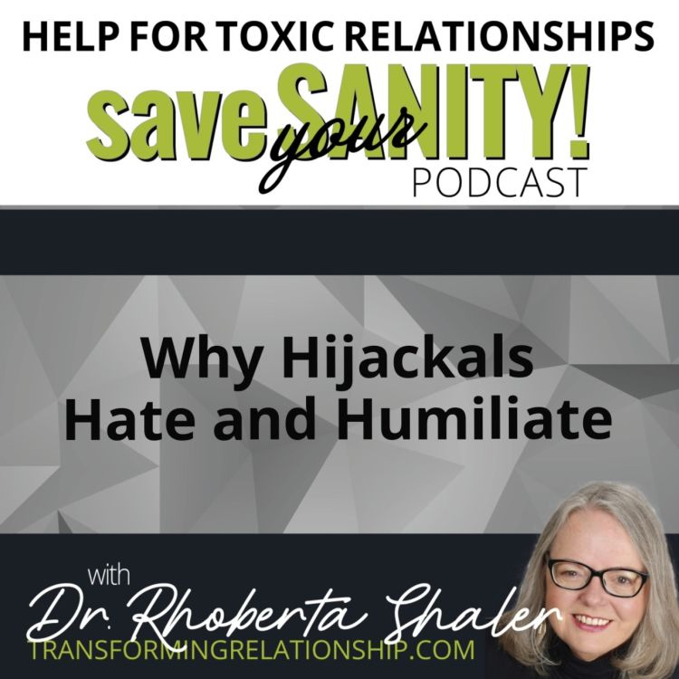 cover art for Why Hijackals Hate and Humiliate - Dr. Rhoberta Shaler