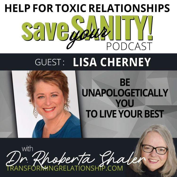 cover art for Be Unapologetically You To Live Your Best Life & Business  Guest: LISA CHERNEY
