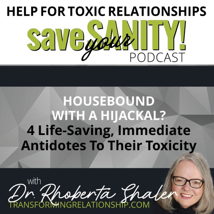 cover art for Housebound With A Hijackal? 4 Life-Saving, Immediate Antidotes To Their Toxicity