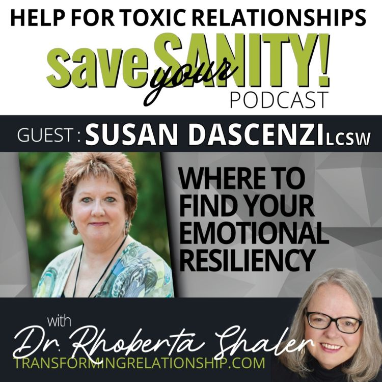 cover art for Where To Find Your Emotional Resiliency  Guest: Susan Dascenzi