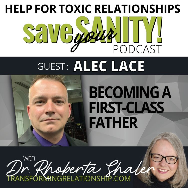 cover art for Does First Class Fatherhood Have To Involve Fear?  Guest: Alec Lace