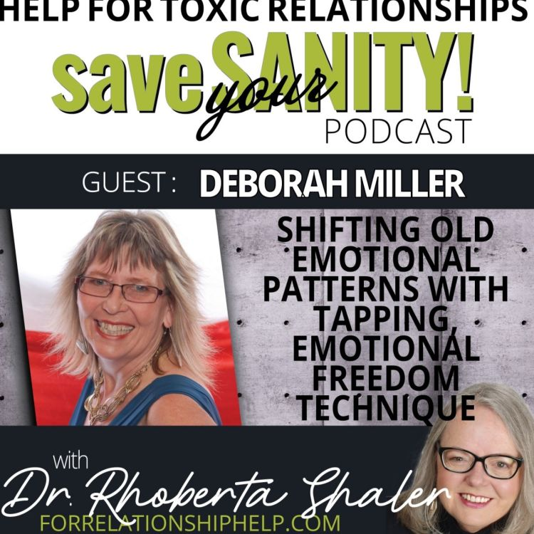 cover art for Shifting Old Emotional Patterns With Tapping, Emotional Freedom Technique  GUEST: Deborah Miller