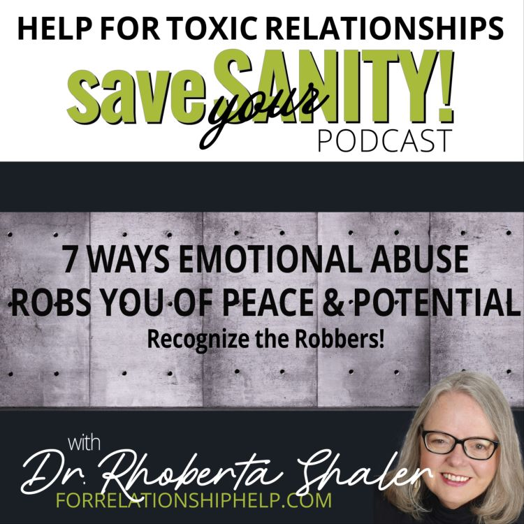 cover art for 7 Ways Emotional Abuse Robs You Of Your Peace & Potential