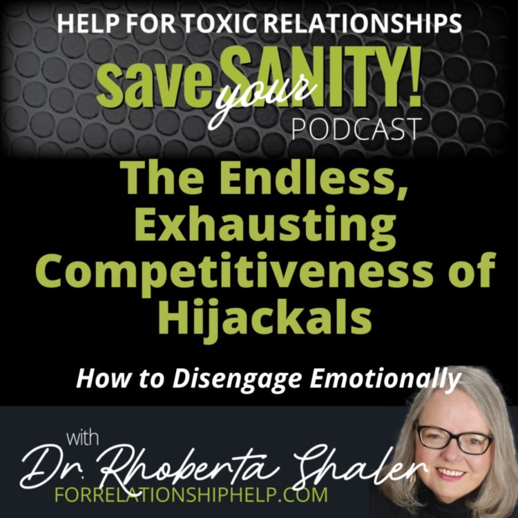 cover art for The Endless, Exhausting Competitiveness of Hijackals in Toxic Relationships