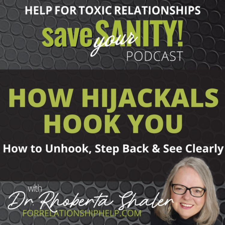 cover art for How Hijackals Hook You Into Toxic Relationships