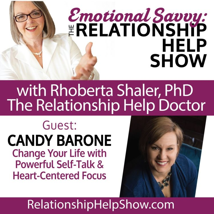 cover art for Change Your Life with Powerful Self-Talk & Heart-Centered Focus  GUEST: Candy Barone