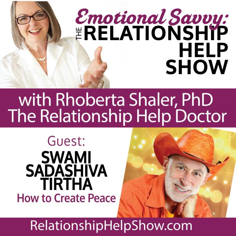 cover art for What About Unconditional Love and Creating Peace?  GUEST: Swami Sadashiva Tirtha