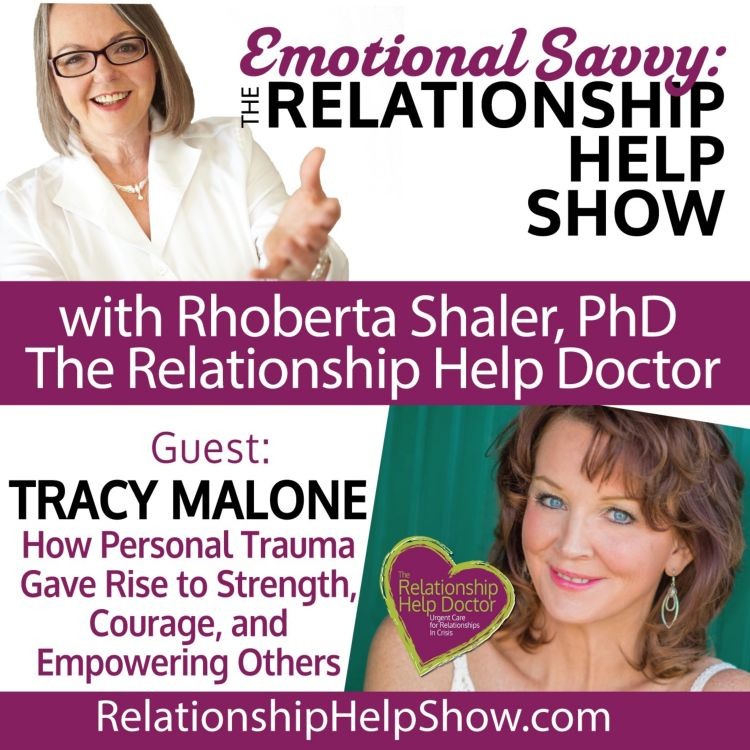 cover art for How Personal Trauma Gave Rise to Strength, Courage, and Empowering Others  GUEST: Tracy Malone