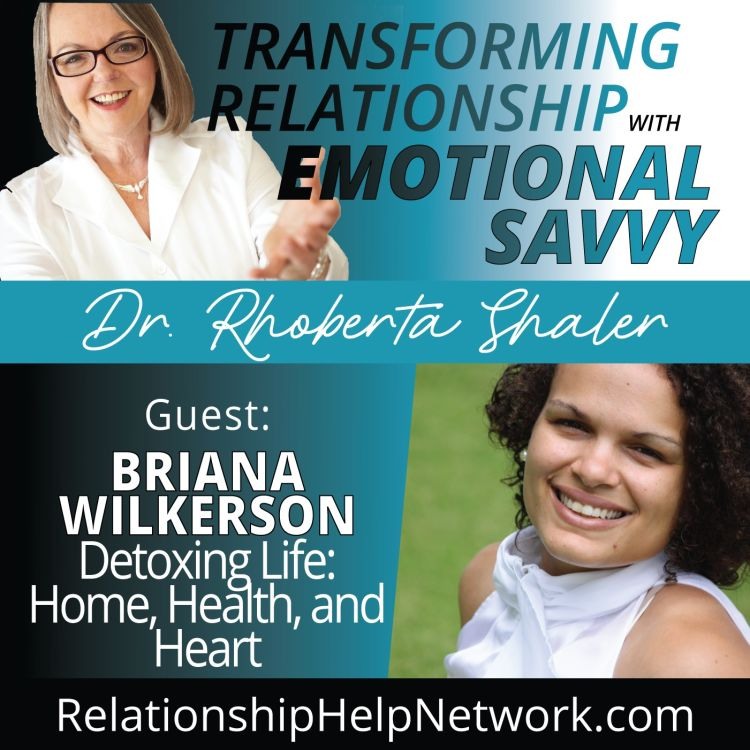 cover art for Detoxing Life: Home, Health and Heart   GUEST: Brianna Wilkerson