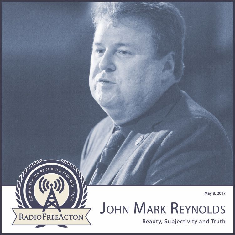 cover art for John Mark Reynolds on objective beauty and truth
