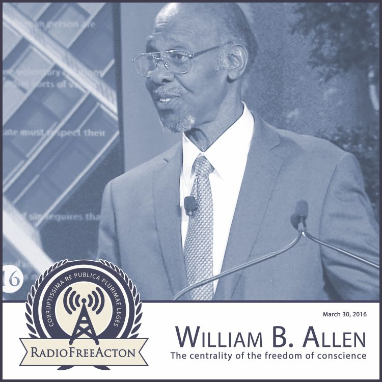 cover art for William Allen on Conscience and Liberty