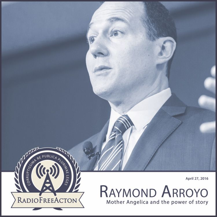cover art for Raymond Arroyo on Mother Angelica and the Power of Story