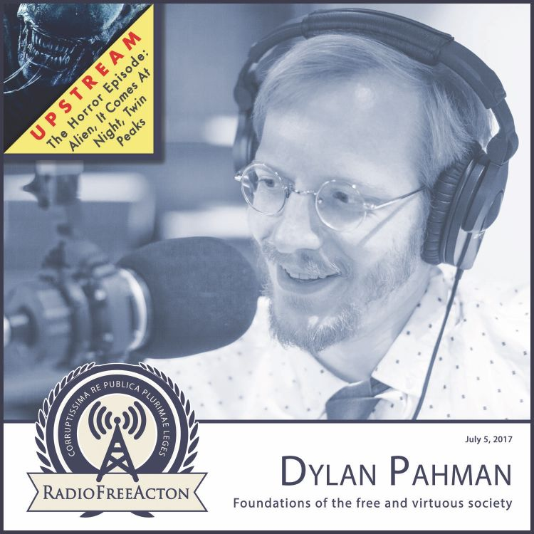 cover art for Dylan Pahman on the foundations of a free society; Upstream on current horror