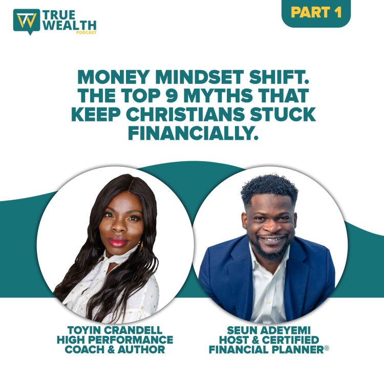 cover art for Money Mindset Shift. The Top 9 Myths That Keep Christians Stuck Financially- Part 1