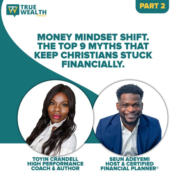 cover art for Money Mindset Shift. The Top 9 Myths That Keep Christians Stuck Financially - Part 2