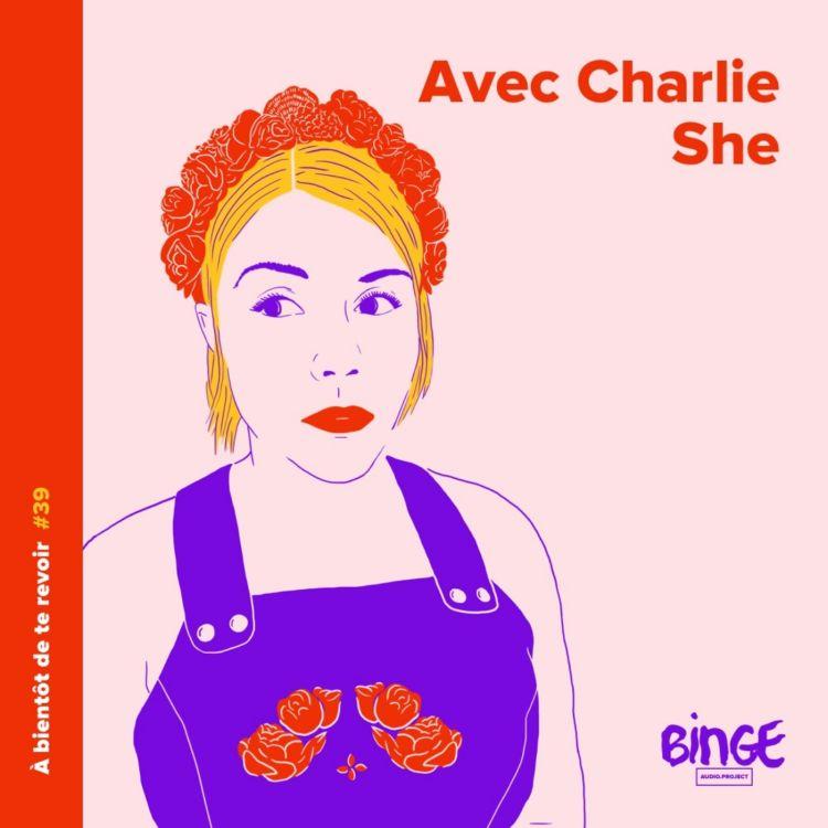 cover art for #39 - Charlie She