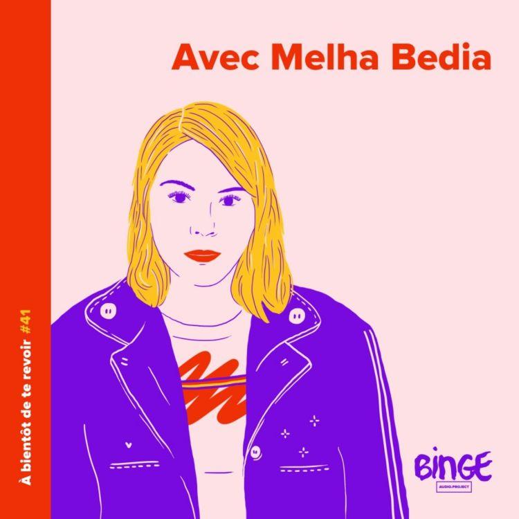 cover art for #41 - Melha Bedia