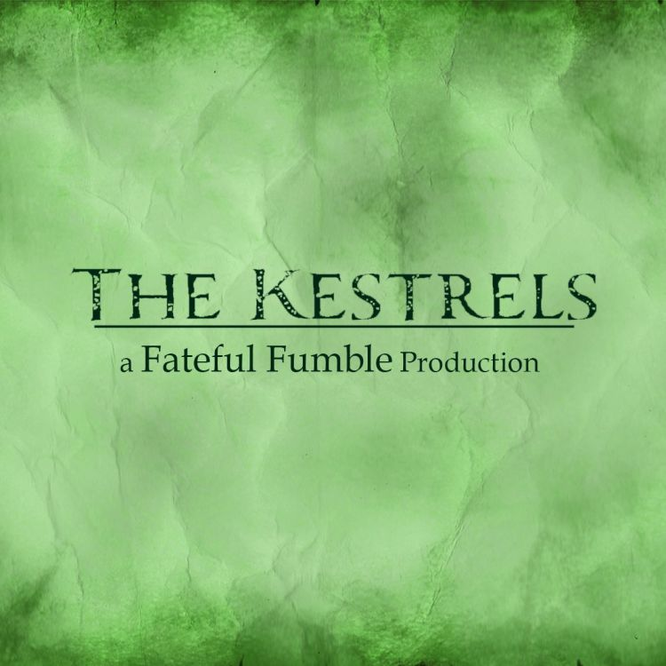 cover art for The Kestrels Ep. 8 part 1 - The Dragon's Witch