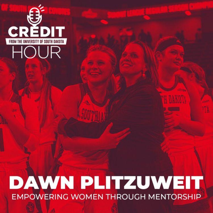 cover art for 105: Dawn Plitzuweit - Empowering Women Through Mentorship