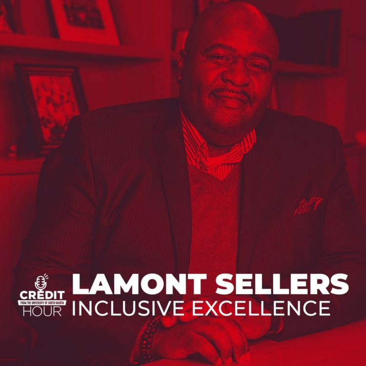 cover art for 106: Lamont Sellers - Inclusive Excellence