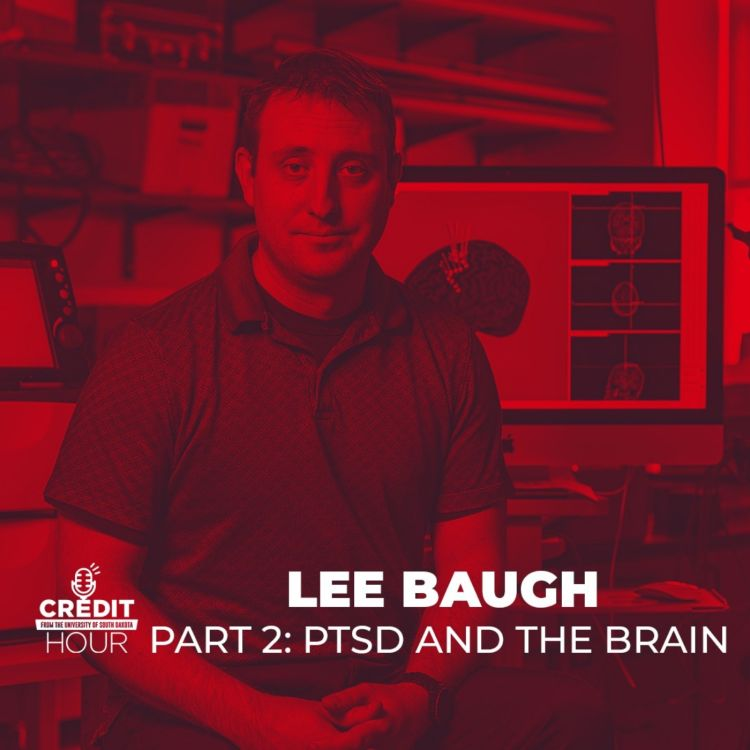 cover art for 108: Lee Baugh - Part 2: PTSD and the Brain