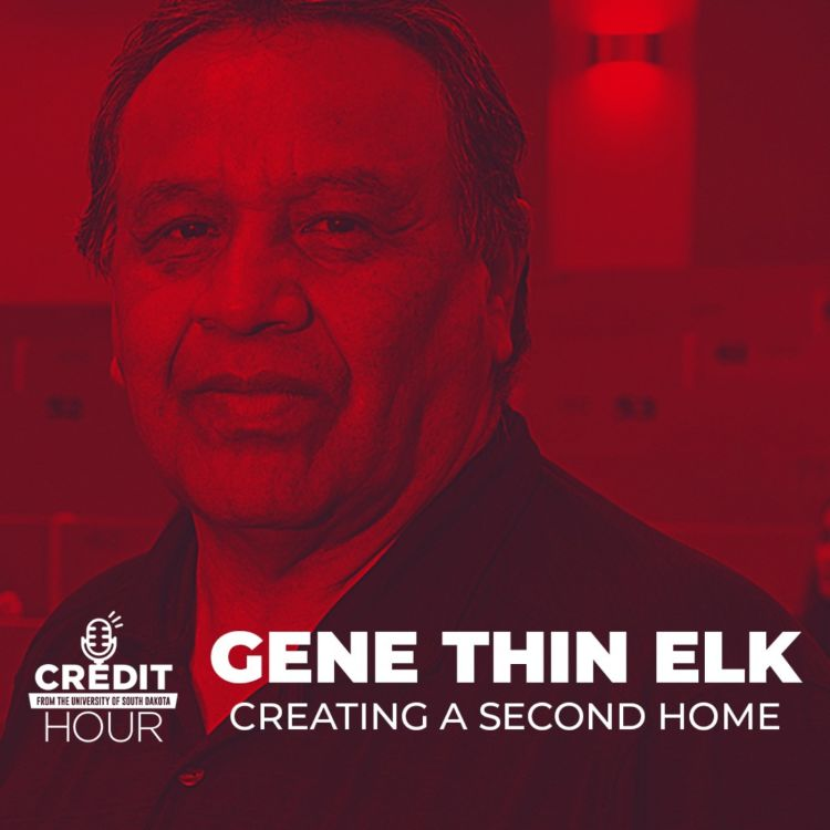 cover art for 114: Gene Thin Elk: Creating a Second Home