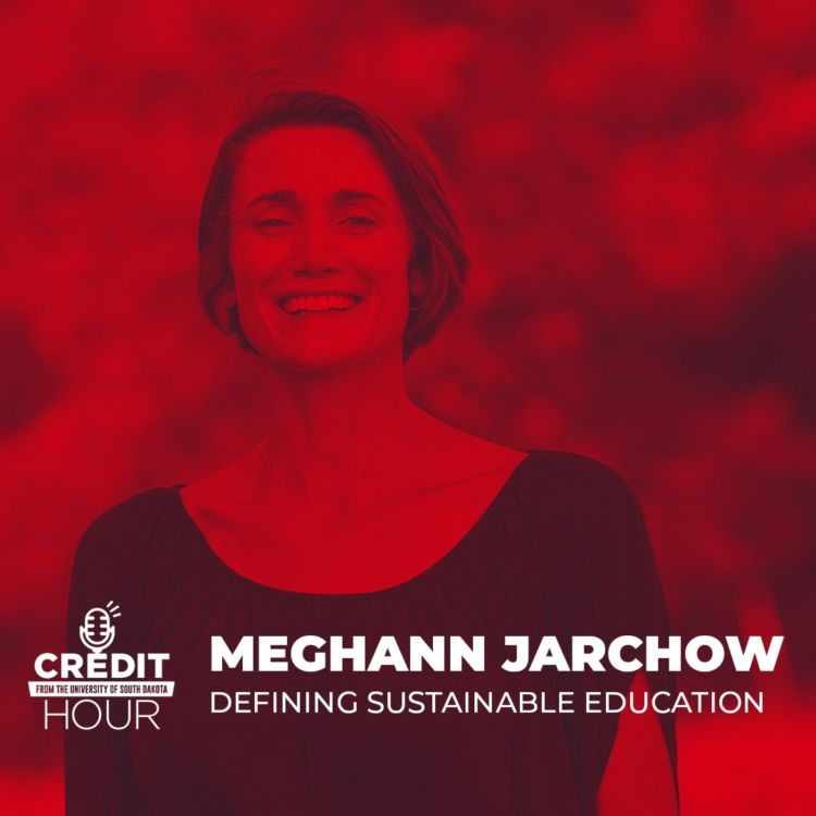 cover art for 115: Meghann Jarchow - Defining Sustainable Education