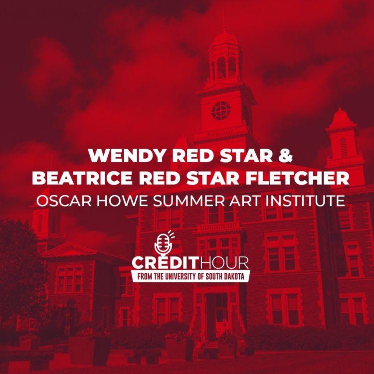 cover art for 117: Wendy Red Star & Beatrice Red Star Fletcher - Oscar Howe Summer Art Institute