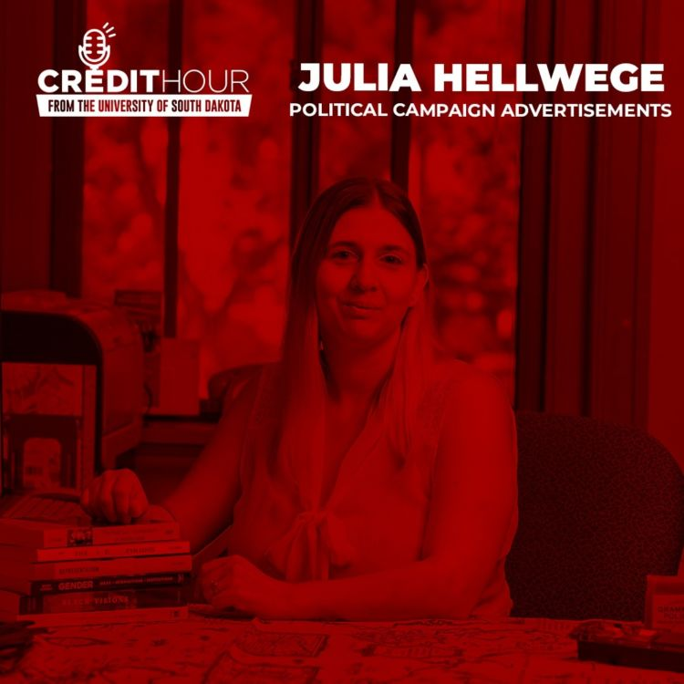 cover art for 124: Julia Hellwege - Political Campaign Advertisements