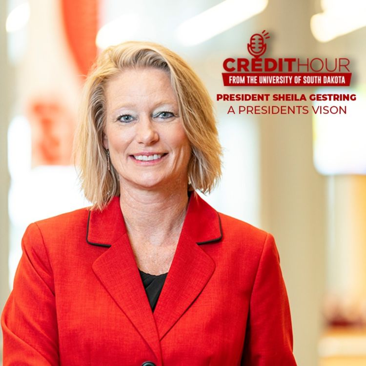 cover art for 128: President Sheila Gestring - A President's Vision