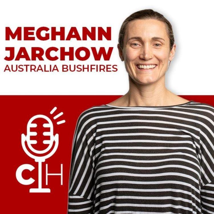 cover art for MEGHANN JARCHOW | Australia Bushfires