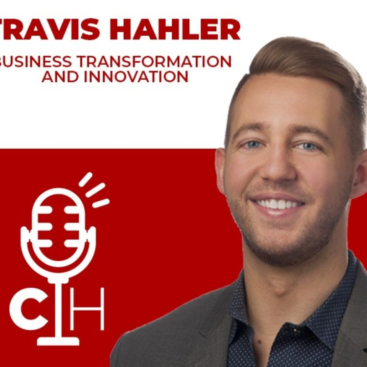 cover art for TRAVIS HAHLER | Business Transformation and Innovation