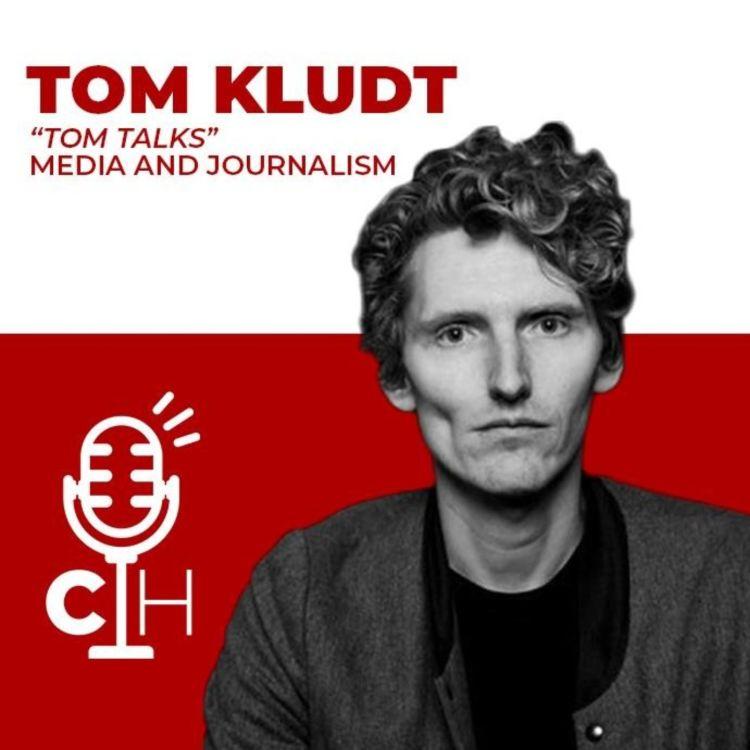 "cover art for TOM KLUDT | ""Tom Talks"" Media and Journalism"