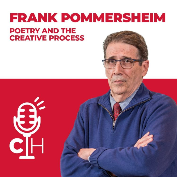 cover art for FRANK POMMERSHEIM | Poetry and the Creative Process