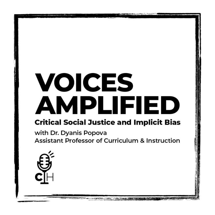 cover art for VOICES AMPLIFIED | Critical Social Justice and Implicit Bias