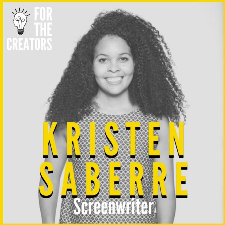 cover art for Taking Scripts from the Page to the Screen with Screenwriter and Author Kristen Saberre