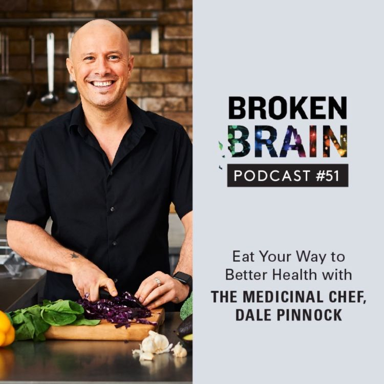 cover art for #51: Eat Your Way to Better Health with The Medicinal Chef, Dale Pinnock