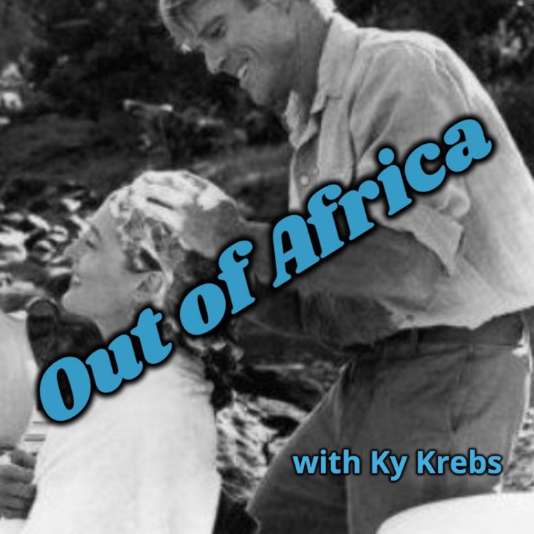 cover art for Out of Africa with Ky Krebs