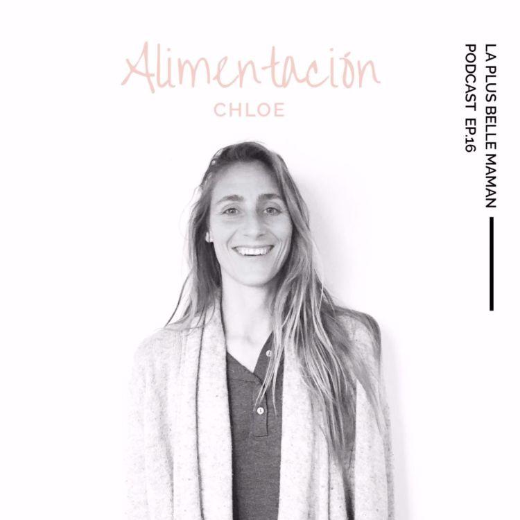 cover art for La alimentación con Chloé de Being Biotiful 🇪🇸