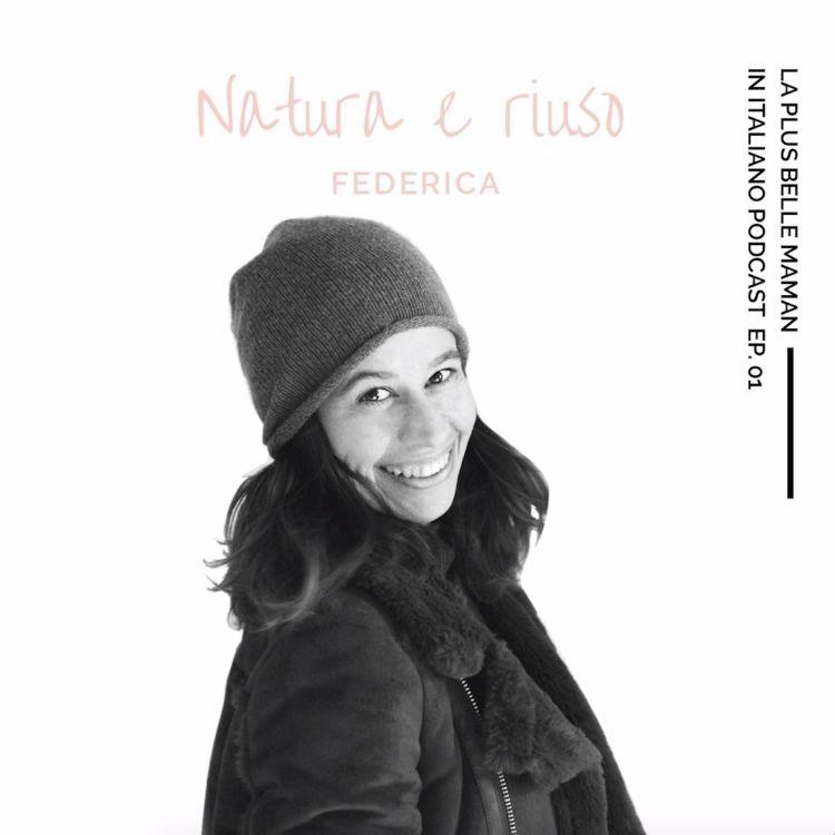 cover art for 🇮🇹 Natura e riuso con Federica @rikaformica