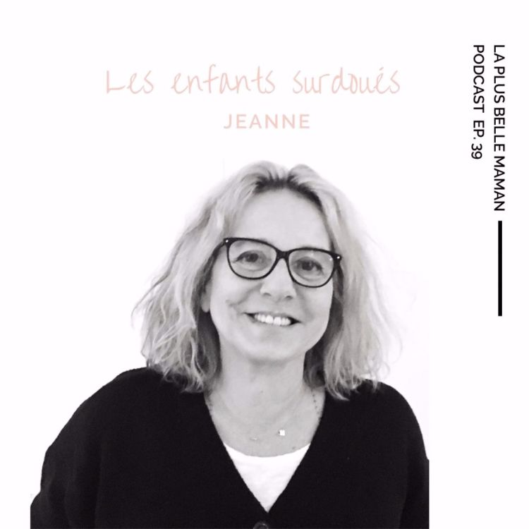 cover art for Les enfants surdoués avec Jeanne Siaud-Facchin