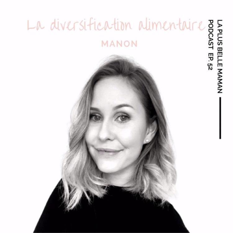 cover art for La diversification alimentaire avec Manon du compte @petitpotpetitpois