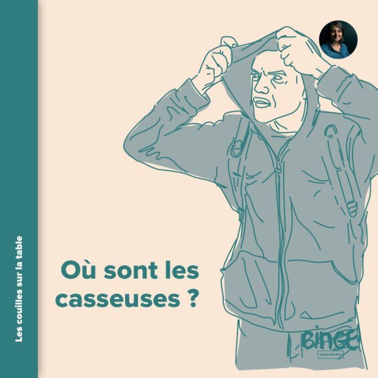 cover art for Où sont les casseuses ?
