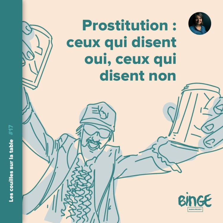 cover art for Prostitution : ceux qui disent oui, ceux qui disent non