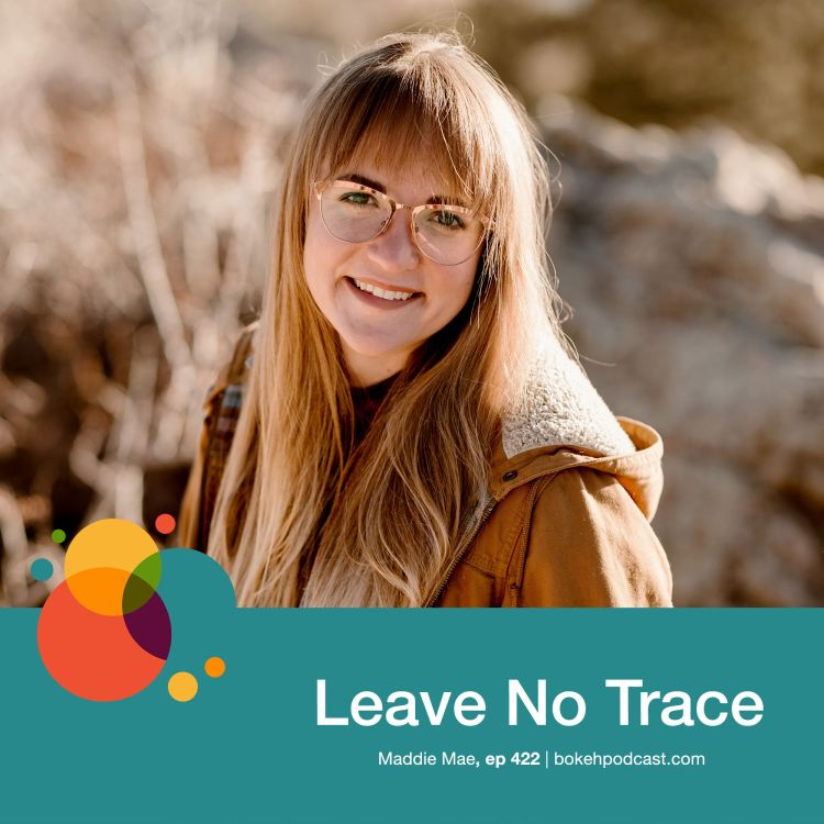 cover art for #422: Leave No Trace - Maddie Mae