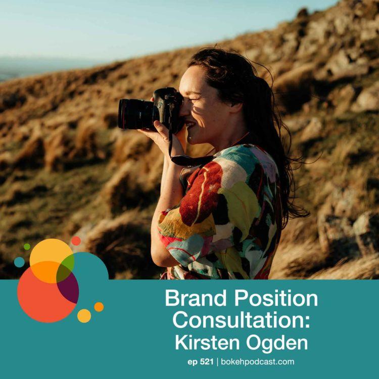 cover art for #521: Brand Position Consultation - Kirsten Ogden