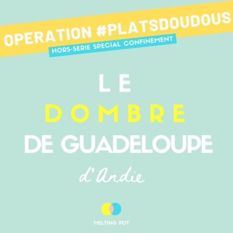 cover art for Plat doudou 2 - Le dombré d'Andie (Guadeloupe)