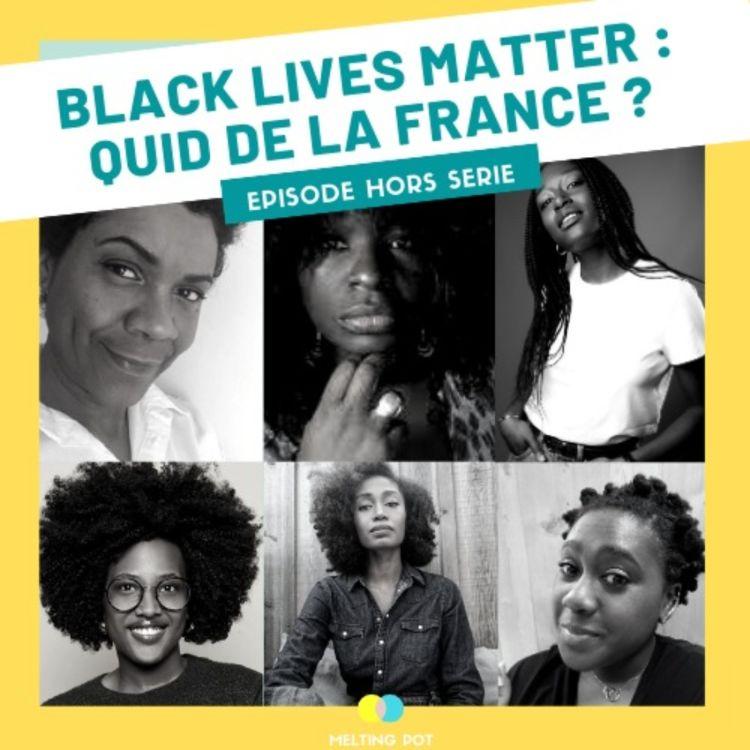 cover art for Hors-Série #BlackLivesMatter : quid de la France ? (partie 1/2)