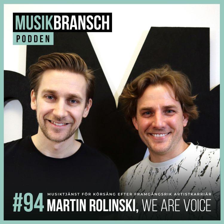 cover art for 94. Martin Rolinski, We Are Voice - Musiktjänst för körsång efter framgångsrik artistkarriär [Original]