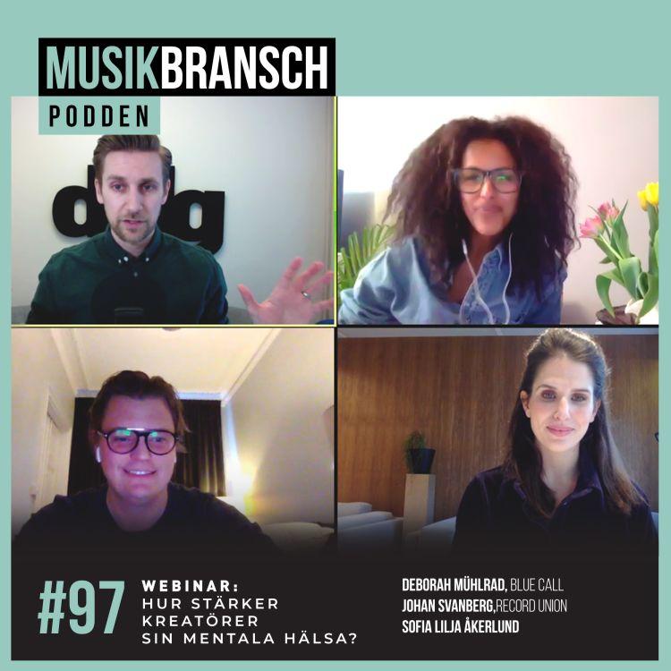 cover art for 97. Hur stärker kreatörer sin mentala hälsa? Gäster: Sofia Lilja, Johan Svanberg & Deborah Mühlrad